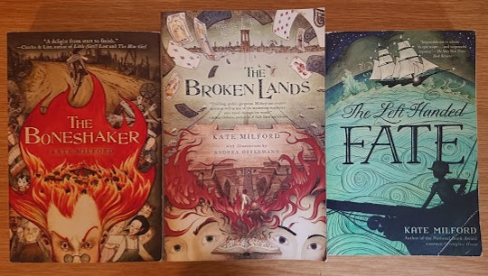 Covers of The Boneshaker, The Broken Lands and The Left-Handed Fate by KAte Milford